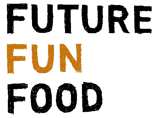 FUTURE FUN FOOD